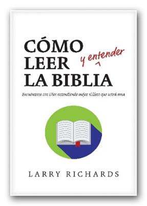 Como leer la Biblia y entenderla