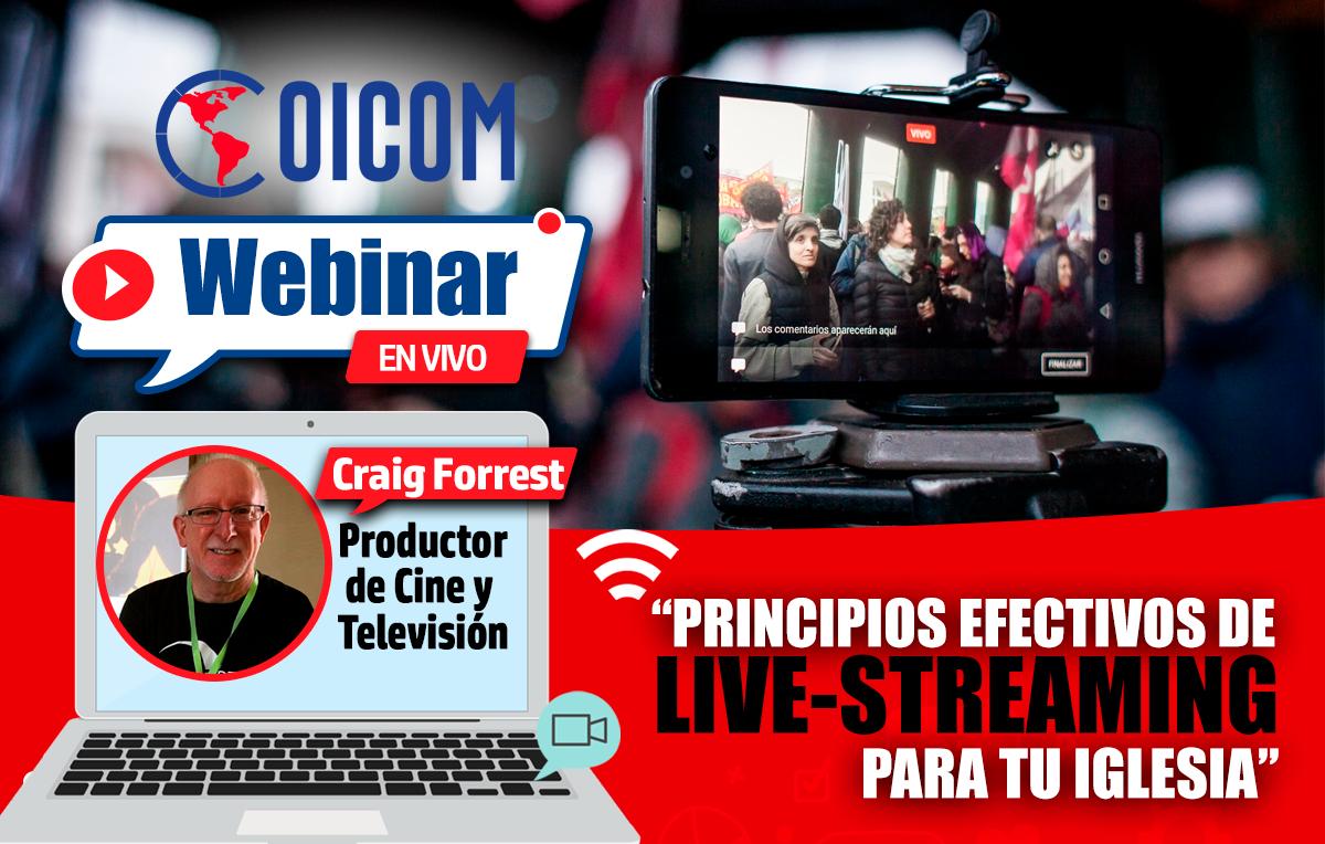 "Webinar: ""Principios efectivos de live-streaming para tu Iglesia"""