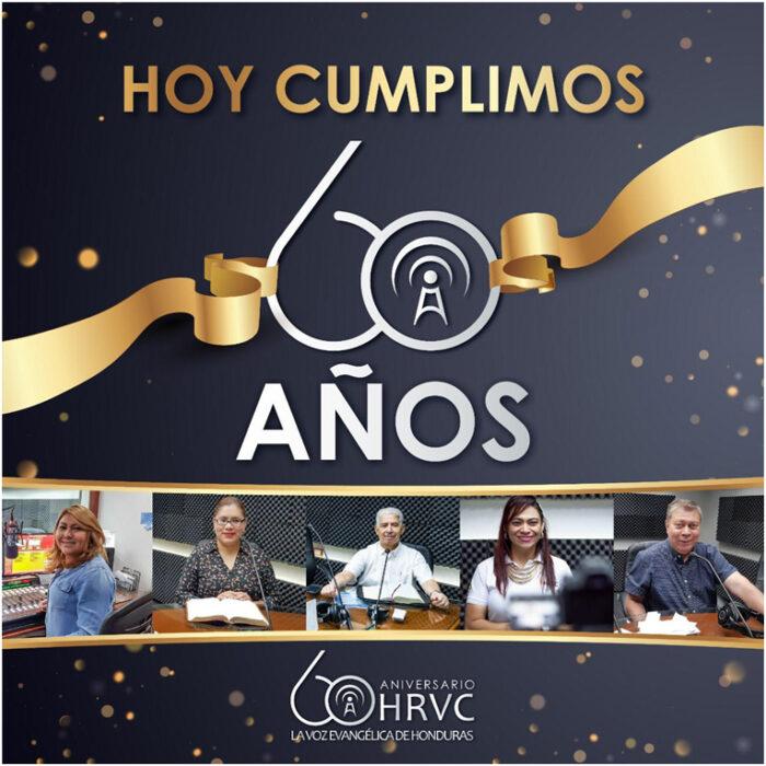 HRVC 60 AÑOS PREDICANDO EL EVANGELIO AL PUEBLO DE HONDURAS 2