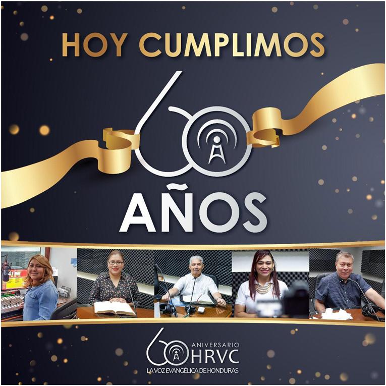 HRVC 60 AÑOS PREDICANDO EL EVANGELIO AL PUEBLO DE HONDURAS 3