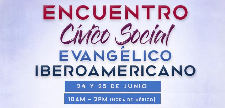 Primer Encuentro Cívico Social Evangélico Iberoamericano